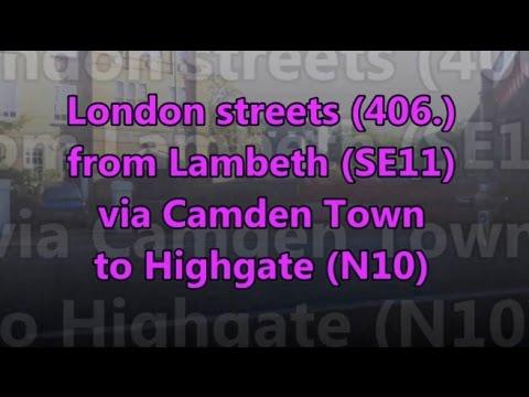 London streets (406.) - Lambeth (SE11) via Camden Town to Highgate (N10)