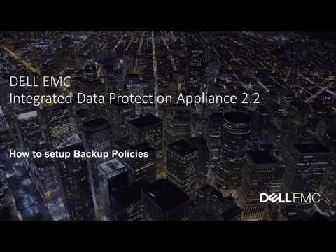 IDPA | DP4400 | How-to configure backup policies