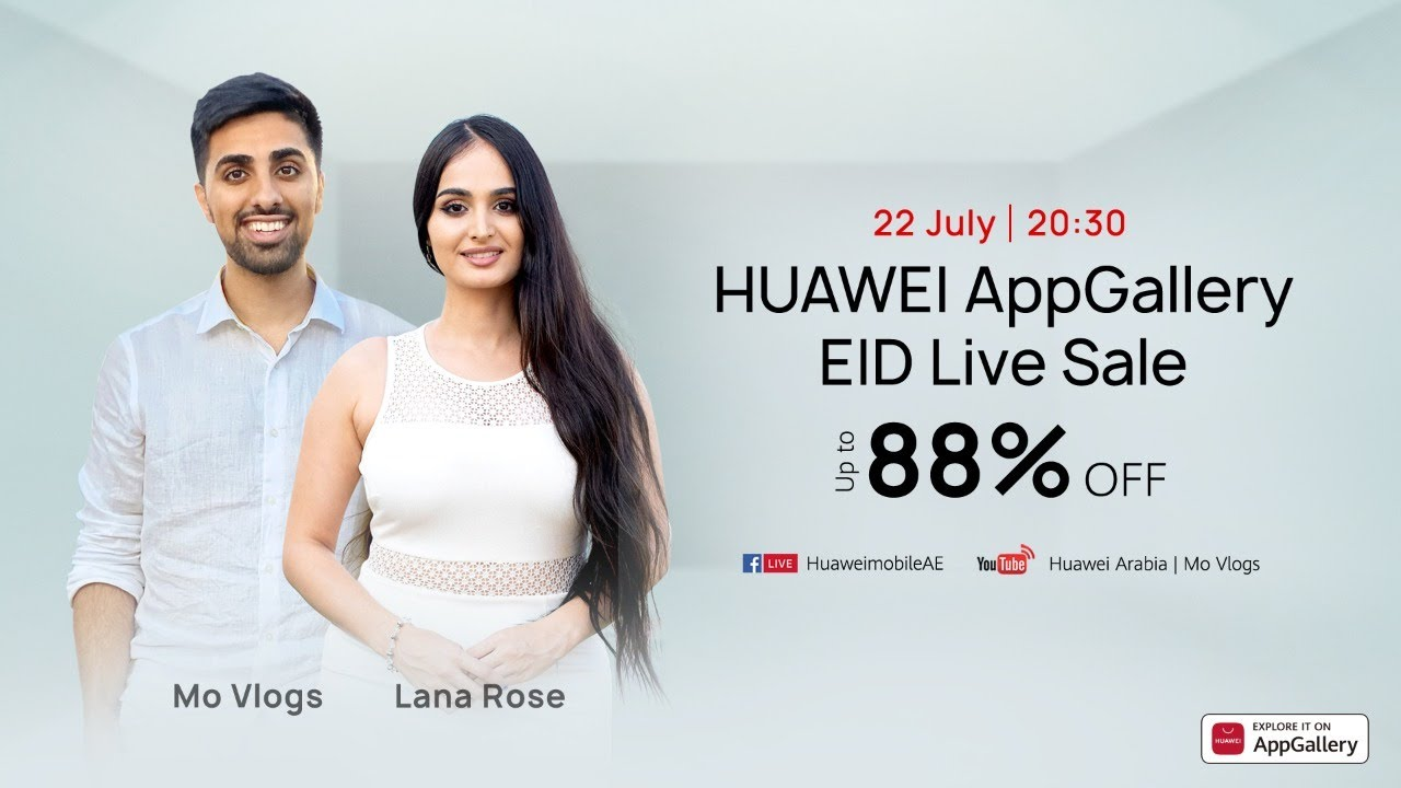 HUAWEI AppGallery EID Live Sale with MoVlogs & Lana Rose