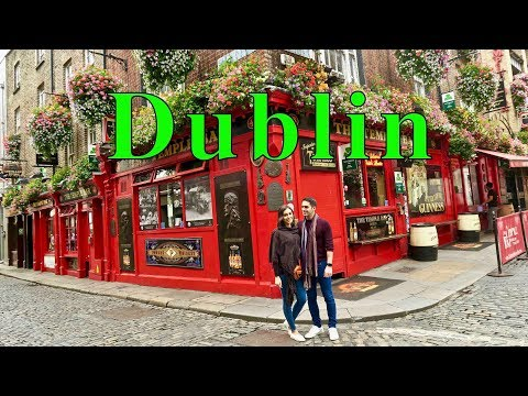DUBLIN IRELAND - TRAVEL GUIDE AND MUST SEE PLACES