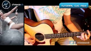 Wrecking Ball - MILEY CYRUS -Cover Guitar