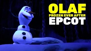 olaf amazing animatronic character in frozen ever after ride at epcot walt disney world