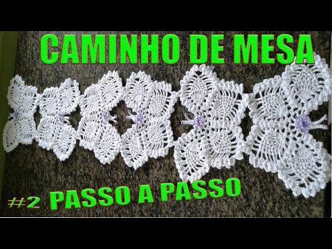 CAMINHO DE MESA SEGUNDO PASSO A PASSO COM MOTIVOS BORBOLETAS