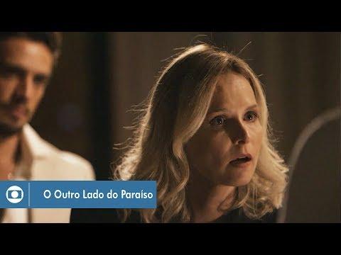 O Outro Lado do Paraíso: capítulo 134 da novela, terça, 27 de março, na Globo