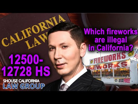 "Are ""Fireworks"" illegal in California? A former DA explains the law"