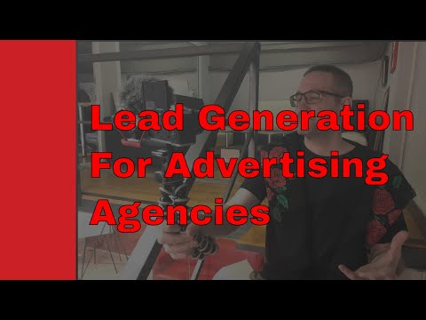 Lead Generation For Advertising Agencies
