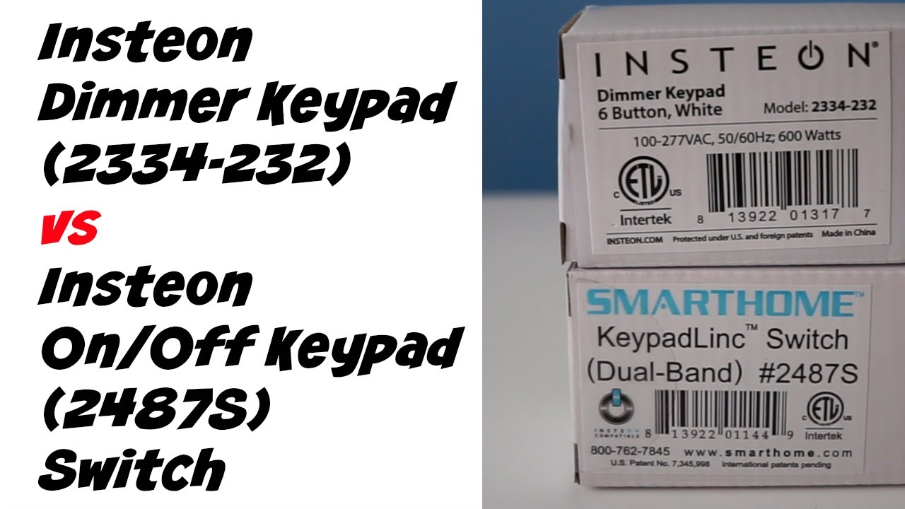 Home Automation Insteon Dimmer Keypad vs On/Off Keypad Switches - Unboxing