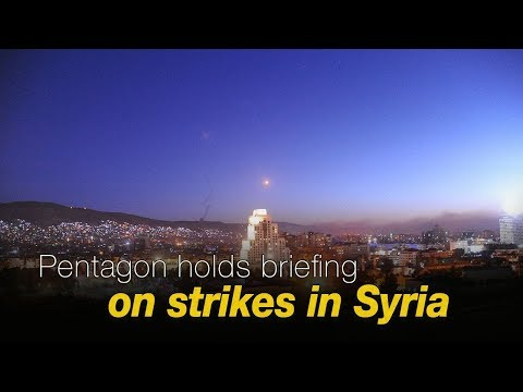 Live: Pentagon holds briefing on strikes in Syria 五角大楼就军事打击叙利亚一事召开发布会