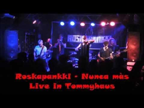 Roskapankki - Nunca màs