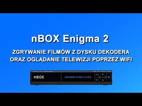 nBox Enigma 2. Zgrywanie filmów z dysku dekodera oraz oglądanie TV przez Wi-Fi