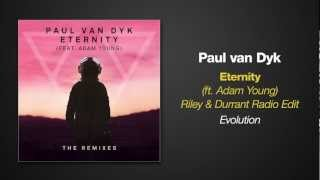 [3.11 MB] Paul van Dyk feat. Adam Young - ETERNITY (Riley & Durrant Radio Edit)