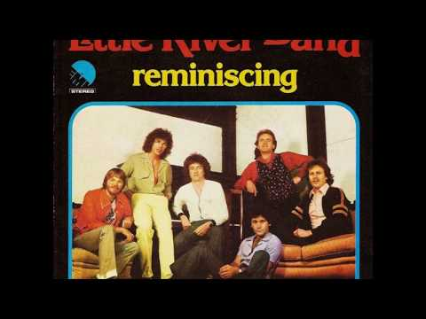 The Little River Band Reminiscing HQ Remastered Extended Version