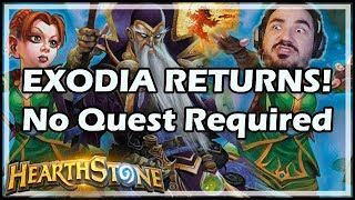 [Hearthstone] EXODIA RETURNS! No Quest Required