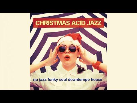 Christmas Acid Jazz best hits