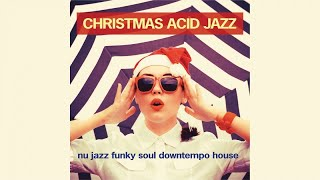 Christmas Acid Jazz best hits