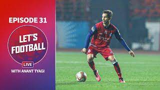 Let's Football Live: Episode 28 feat. Jessel Carneiro