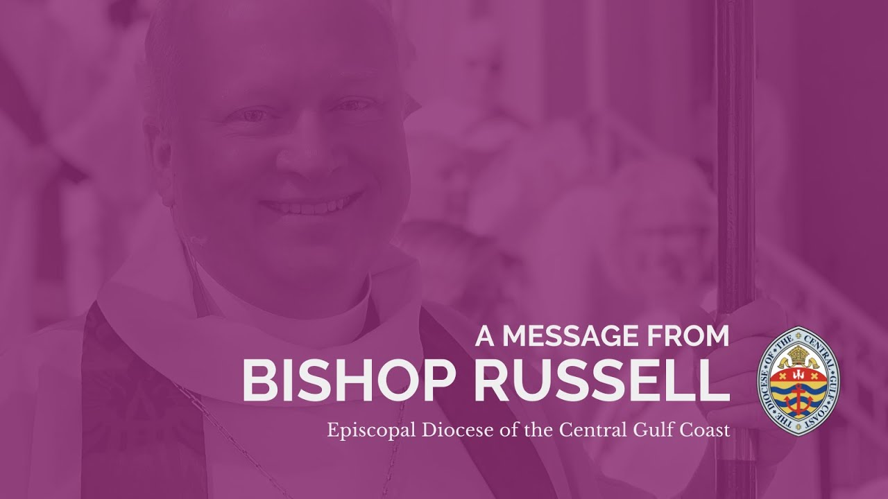 Message From Bishop Russell: Extension of Suspension of Worship