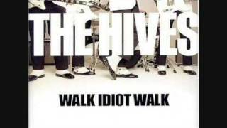 Watch Hives Walk Idiot Walk video
