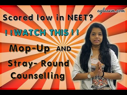 NEET 2018: Mop Up Round And Stray Vacancy Round