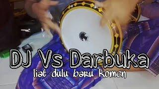 Dj vs Darbuka