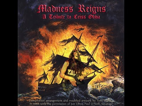 Madness Reigns:  A Tribute to Criss Oliva (Savatage)