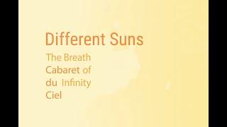 Cabaret du Ciel - Different Suns (Official Video)