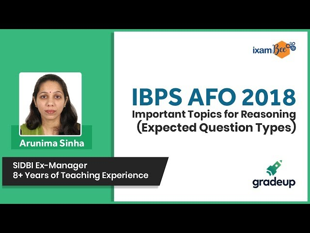 Master Series for IBPS AFO 2018 Exam | Imp Topics for Reasoning (Expected Question Types) - Class 21