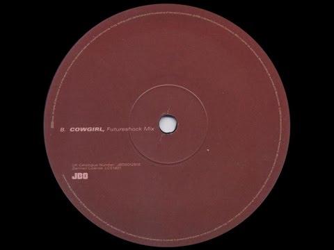Underworld – Cowgirl (Futureshock Mix)