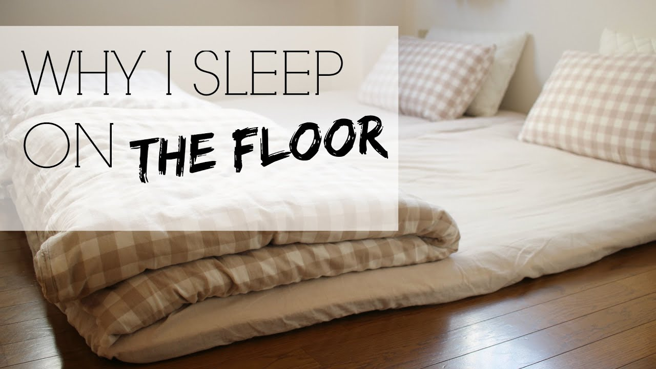 WHY I SLEEP ON THE FLOOR Japanese Futons YouTube