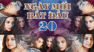 Ngày Mới Bắt Đầu - Tập 20 FULL | Phim Ấn Độ Siêu Phẩm 2020 | Phim Hay 2020