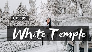 Chiang Rai White Temple | Raw Vlog 2018