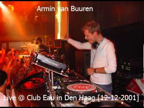 Armin van Buuren - Live @ Club Eau in Den Haag [12-12-2001]