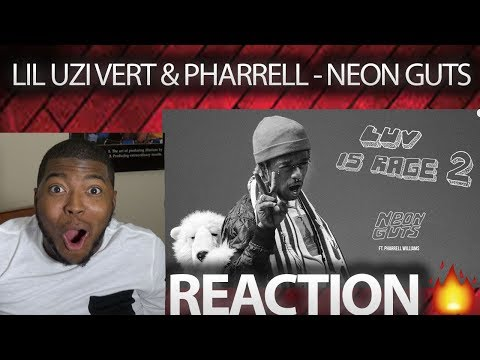 Lil Uzi Vert - Neon Guts feat. Pharrell Williams [Official Audio] REACTION!!!!