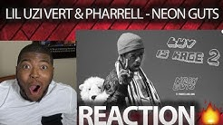 Lil Uzi Vert - Neon Guts feat. Pharrell Williams [Official Audio] REACTION!!!!