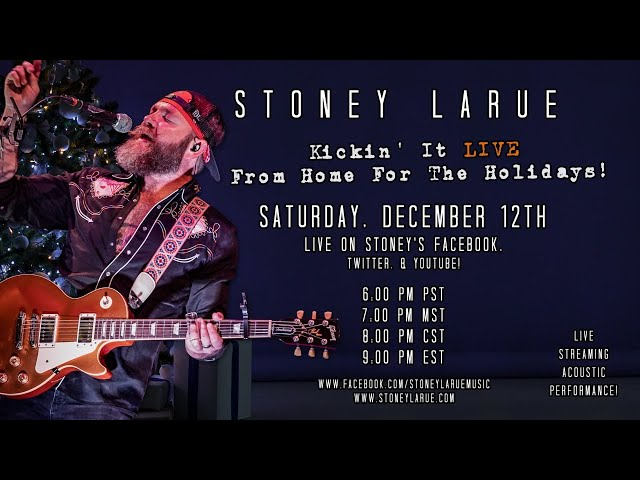Kickin' It From Home For The Holidays w/ Stoney LaRue