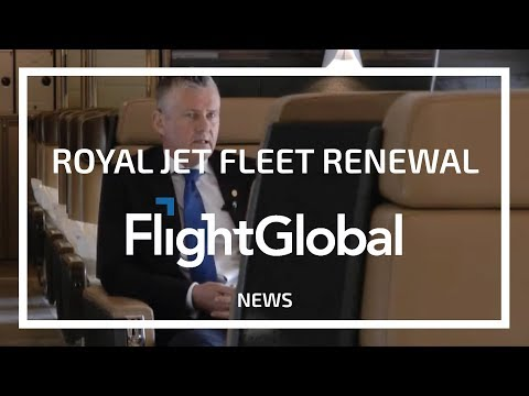 FlightGlobal 'Royal Jet's Fleet Renewal Plans'