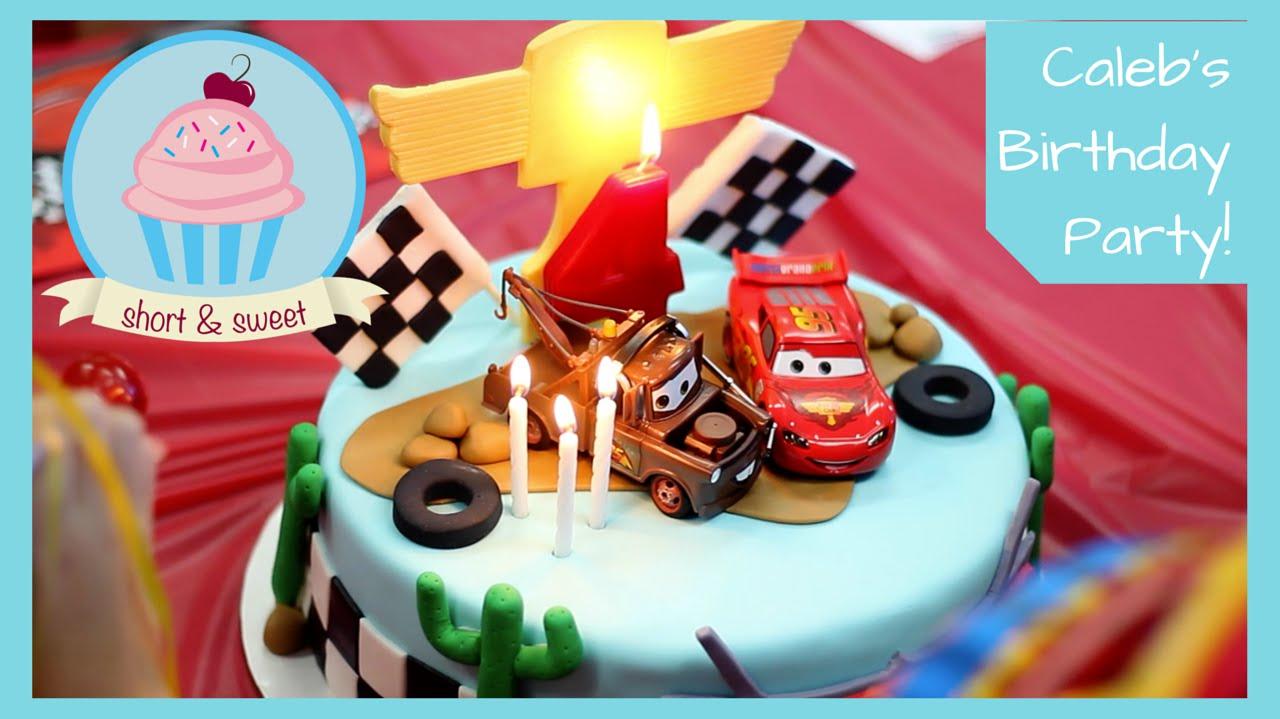 Disney Pixar Cars Themed Birthday Party Short Sweet