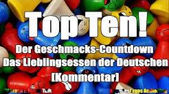 Top Ten! Der Geschmacks-Countdown - Das Lieblingsessen der Deutschen [Kommentar]