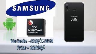 Samsung Galaxy A6s, Ye Hoga Samsung Ka Dhamaka !! Snapdragon 660 Samsung 18990/-  Me !!