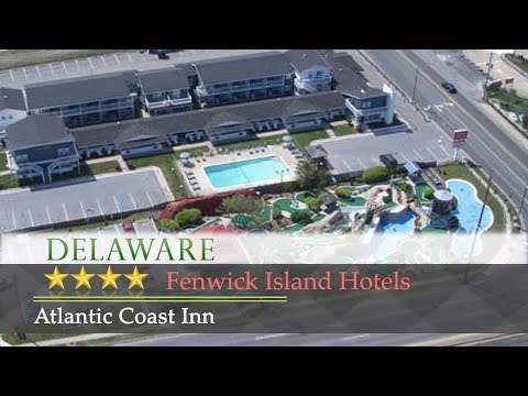 Atlantic Coast Inn - Fenwick Island Hotels, Delaware