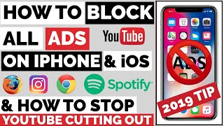 How To Block All Ads FREE-2019-on iPhone/iOS(YouTube,Apps,Spotify,Safari)How to keep YouTube playing