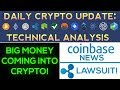 Big Money Coming Into Crypto! + Ripple Lawsuit & Coinbase News