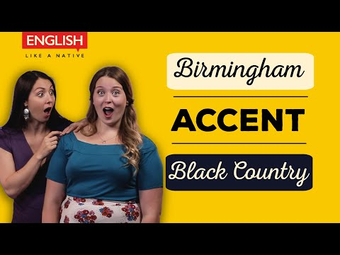 Birmingham Accent (Brummie) / Black Country Accent & Dialect