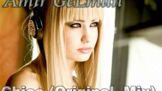 Amir GeLman Chico (OriginaL Mix) 2011 EtjketCj Sound4Life