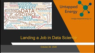 Untapped Energy - October 20, 2020 Meetup - Landing a Job in Data Science