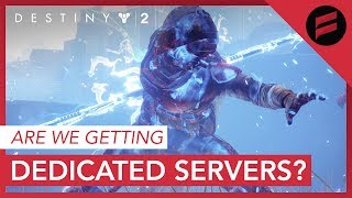 Destiny 2 - Dedicated Servers Myth Busting and The Crucible