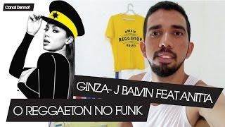 Baixar GINZA -  J BALVIN FEAT. ANITTA | O REGGAETON NO FUNK | LUDMILLA