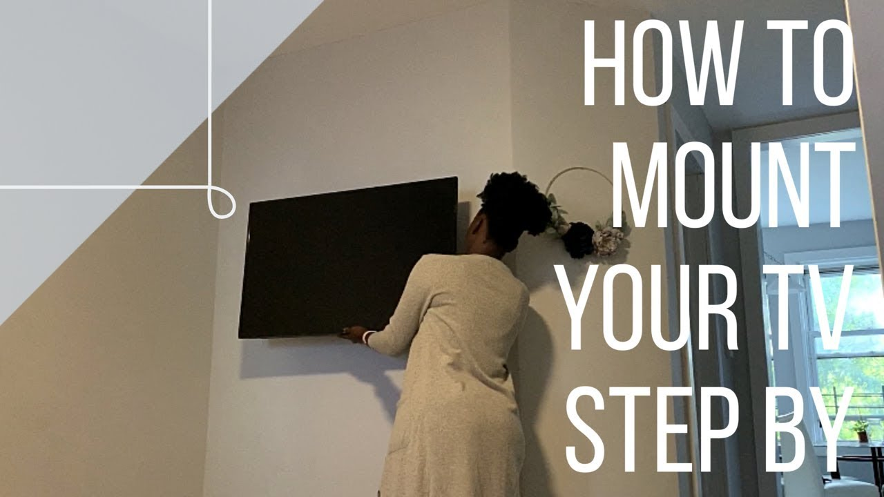 HOW TO MOUNT A TV | Step by Step Tutorial
