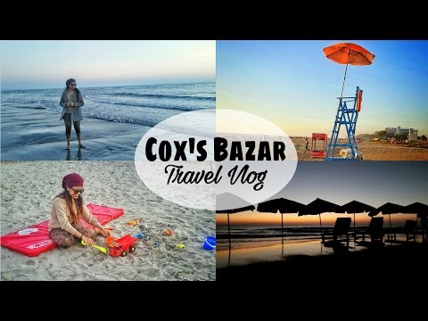 Cox's Bazar, Bangladesh - Travel Vlog | Makeup Maniac By Linda