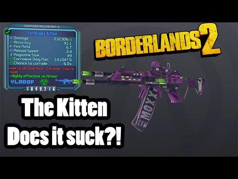 Borderlands 2: The Kitten- Does it Suck?! |